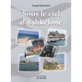 SOUS LE CIEL D'ASHKELONE