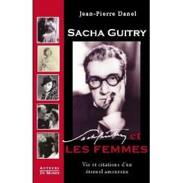 SACHA GUITRY ET LES FEMMES
