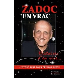 ZADOC EN VRAC - Histoires d'en rire...