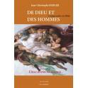 DE DIEU ET DES HOMMES - Comprendre la Bible - L'Ancienne Alliance. Vol 1