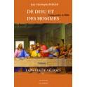 DE DIEU ET DES HOMMES - Comprendre la Bible Volume 2 - La nouvelle Alliance
