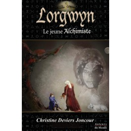 LORGWYN - LE JEUNE ALCHIMISTE