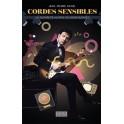 CORDES SENSIBLES - Un guitariste au pays du show-business